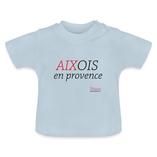 AIXOIS EN PROVENCE - T-shirt Bébé