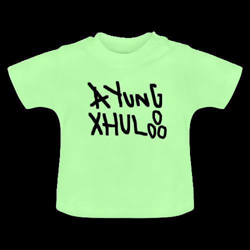 AYungXhulooo - Original - SloppyTripleO - Baby T-Shirt