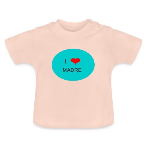 DIA DE LA MADRE - Camiseta bebé