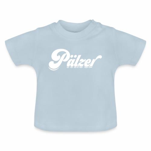 Pälzer - Baby T-Shirt