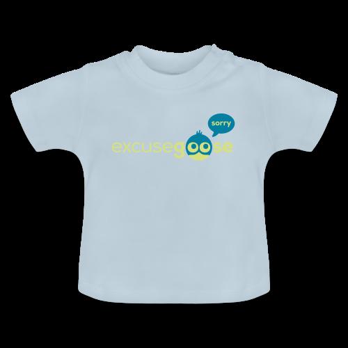 excusegoose 01 - Baby T-Shirt