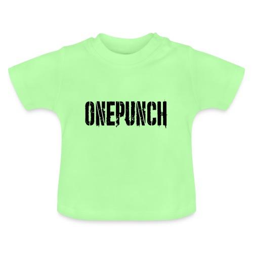 Boxing Boxing Martial Arts mma tshirt one punch - Baby T-Shirt