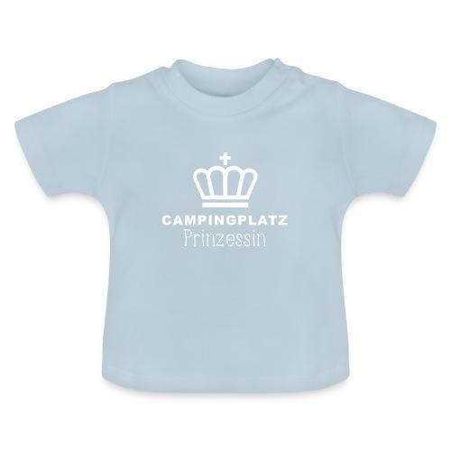 Campingplatzprinzessin - Baby T-Shirt