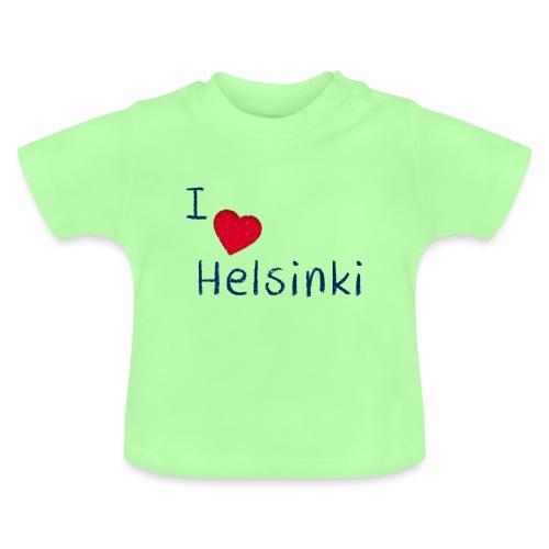 I Love Helsinki - Vauvan t-paita