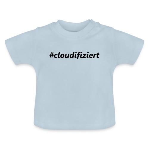 #cloudifiziert black - Baby T-Shirt