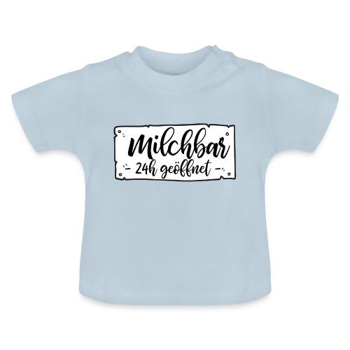 Milchbar 24h geöffnet - Baby T-Shirt