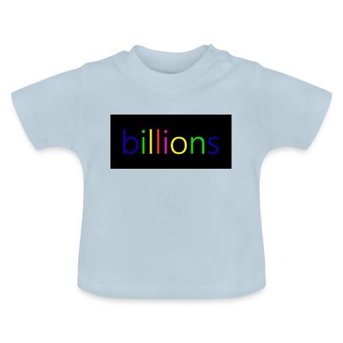 billions - Baby T-shirt