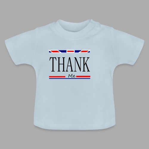THANK ME - Trend Eddition - Baby T-Shirt