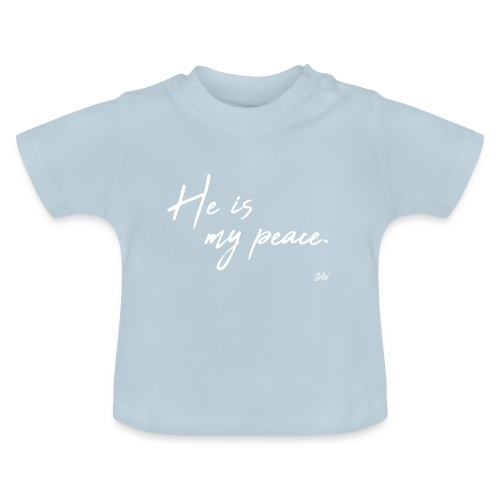 He is my peace. - T-shirt Bébé
