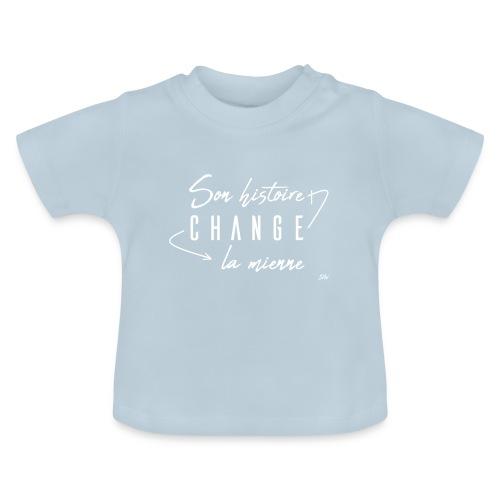 Son histoire change la mienne (blanc) - T-shirt Bébé