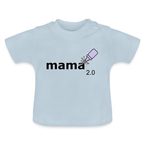 Mama_2-0 - Baby T-Shirt