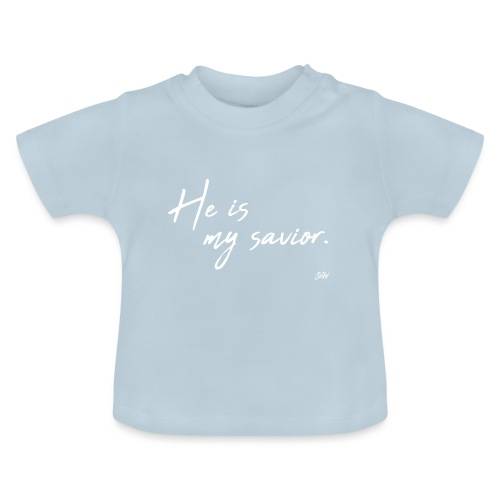He is my savior - T-shirt Bébé