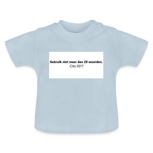 Gebruik niet meer dan 20 woorden - Baby T-shirt
