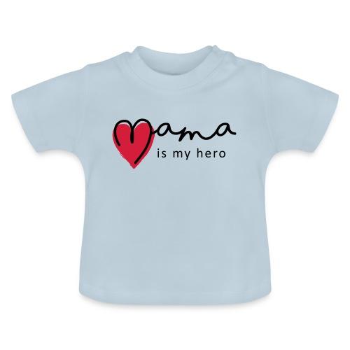Slogan mama is my hero, is mijn held. Baby cadeau - Baby T-shirt