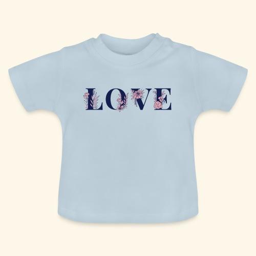 Typographie -LOVE - Fleurie - St Valentin - T-shirt Bébé