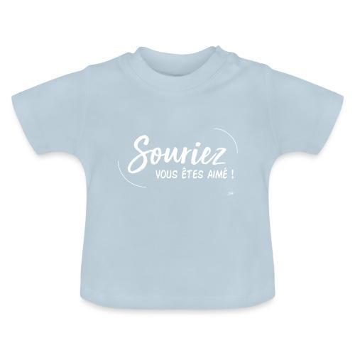 Souriez, vous êtes aimé ! - T-shirt Bébé