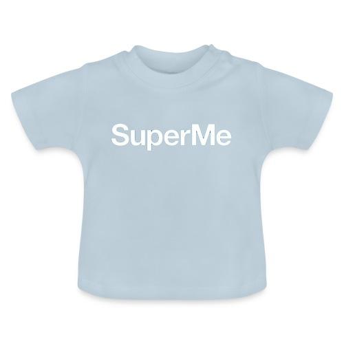 Super Moi - T-shirt Bébé