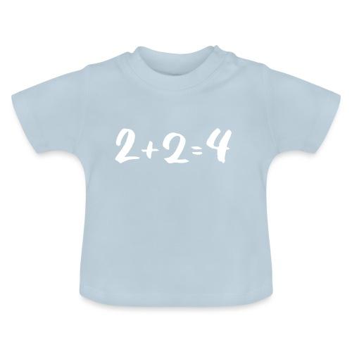 2 + 2 = 4 - Baby T-Shirt
