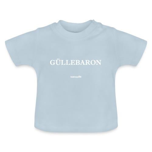 Güllebaron - Baby T-Shirt