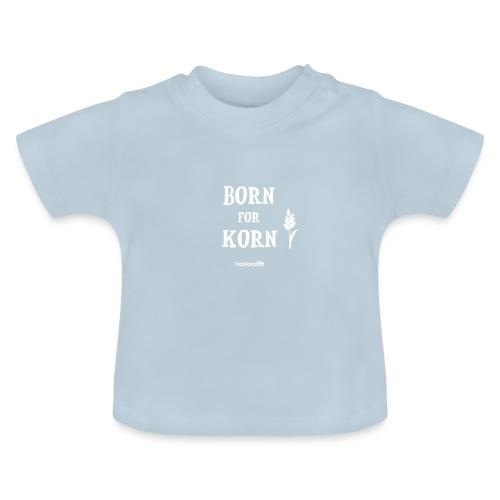 Born for Korn - Baby T-Shirt