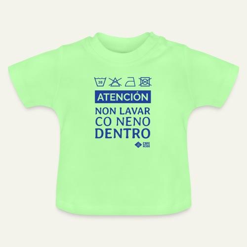 Non lavar co neno dentro - Camiseta bebé