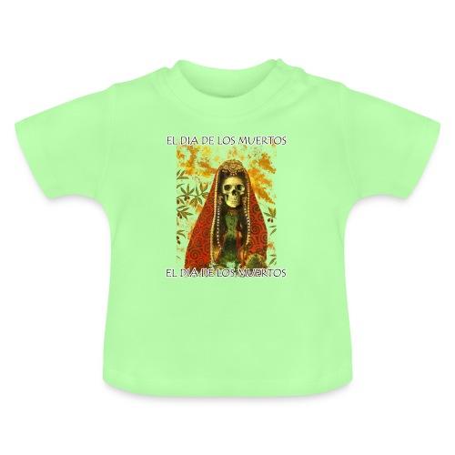 El Dia De Los Muertos Skeleton Design - Baby T-Shirt