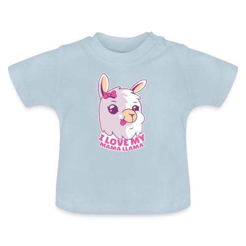 I Love My Mama Llama - Baby T-Shirt
