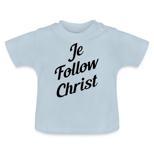 je follow christ - T-shirt Bébé