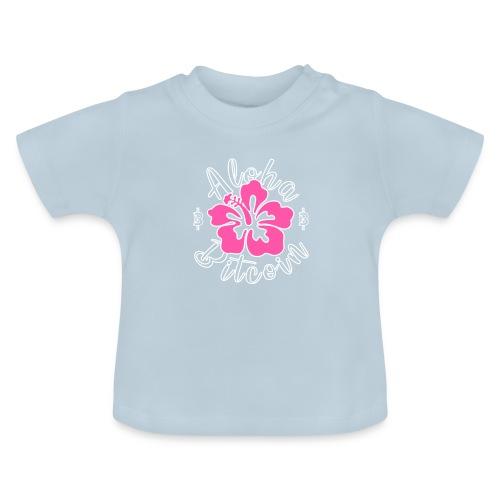 Aloha Bitcoin! - Camiseta bebé