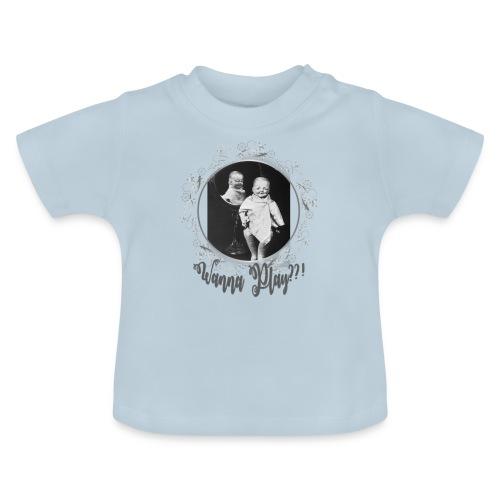 Wanna play - Baby T-Shirt