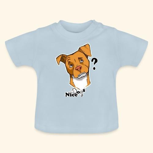 Nice Dogs pitbull 2 - Maglietta per neonato
