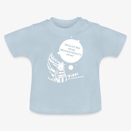 TIFFI: Willst du mein Weggefährte sein? (weiß) - Baby T-Shirt