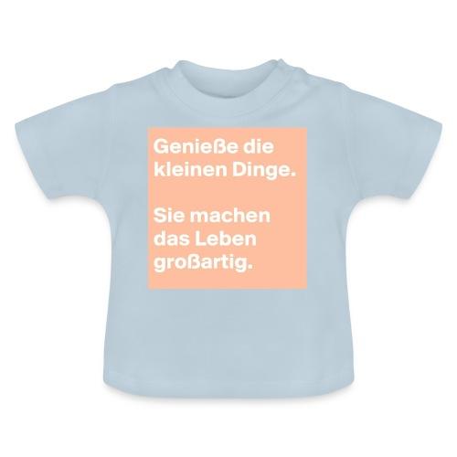 Sprüchekleidung - Baby T-Shirt