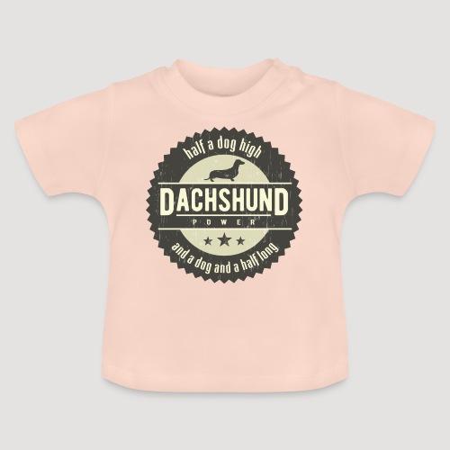 Dachshund Power - Baby T-shirt
