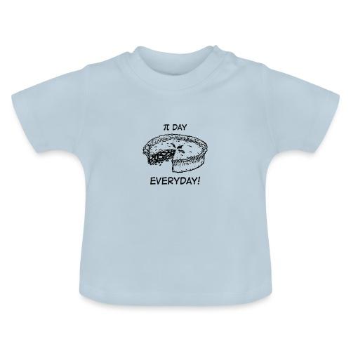 PIE DAY EVERYDAY! - Maglietta per neonato