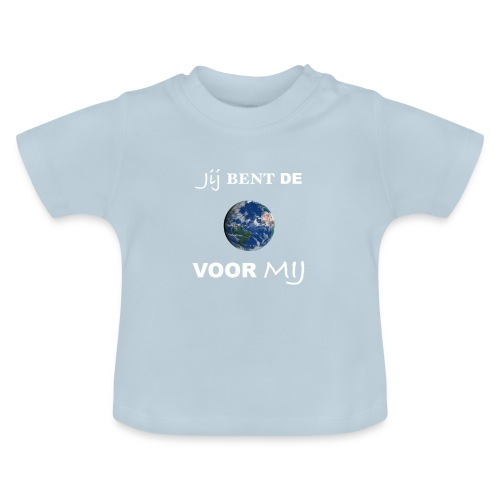 Jij bent de wereld voor mij - Baby T-shirt