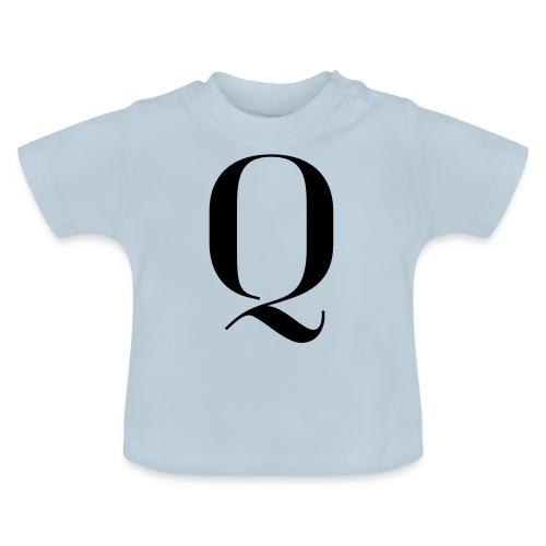 Q - Baby T-Shirt