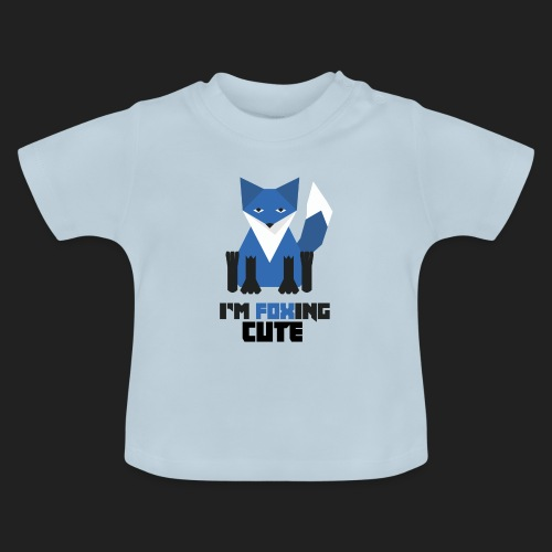I'm Foxing Cute : Boy Edition - T-shirt Bébé