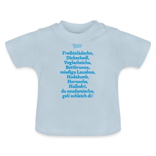 Bayrische Schimpfwörter Nr.2 - Baby T-Shirt