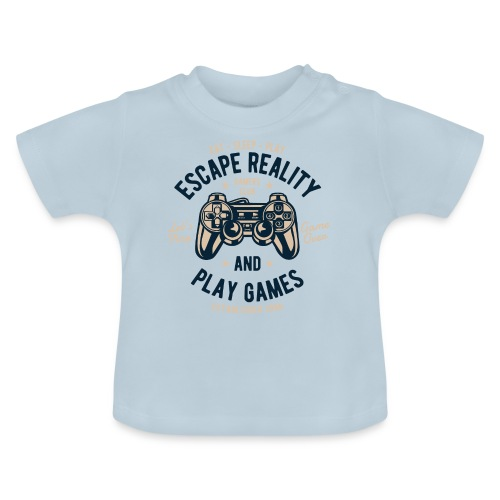 Escape Reality - Baby T-Shirt