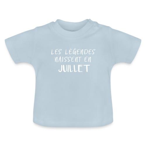 LES LÉGENDES NAISSENT EN JUILLET - T-shirt Bébé