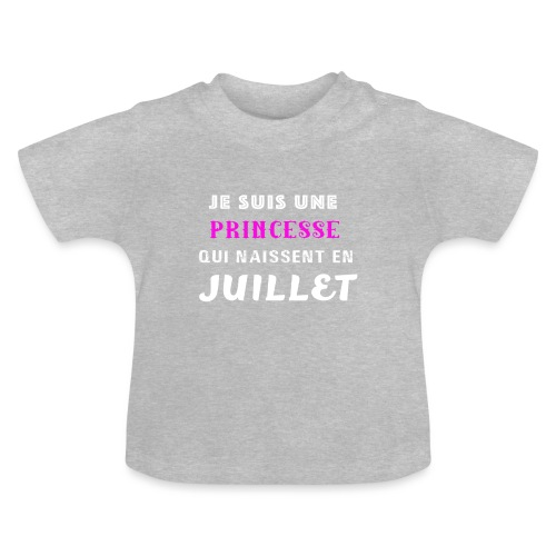 je suis une princesse qui naissent juillet - T-shirt Bébé