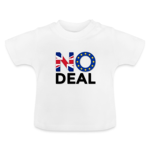No Deal - Baby T-Shirt