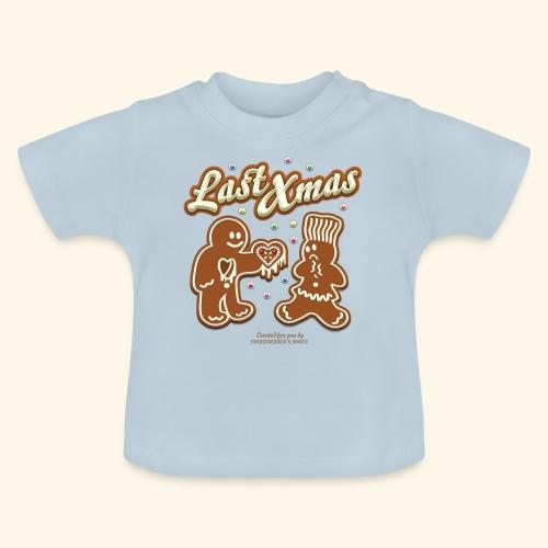 Last Christmas Lebkuchenmann - Baby T-Shirt