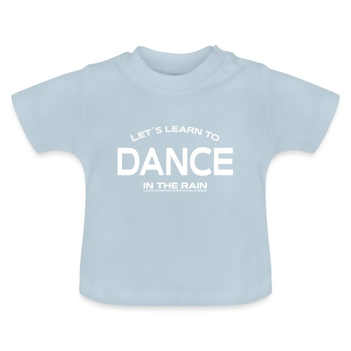 Lets learn to dance - kids - Baby T-Shirt