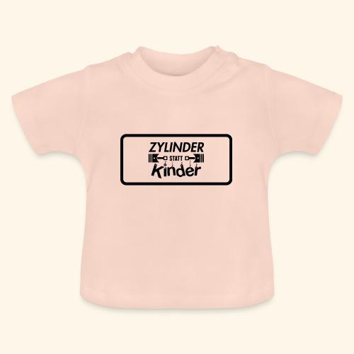 Zylinder Statt Kinder - Baby T-Shirt