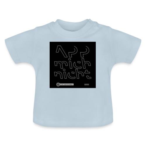 Design App mich nicht 4x4 - Baby T-Shirt