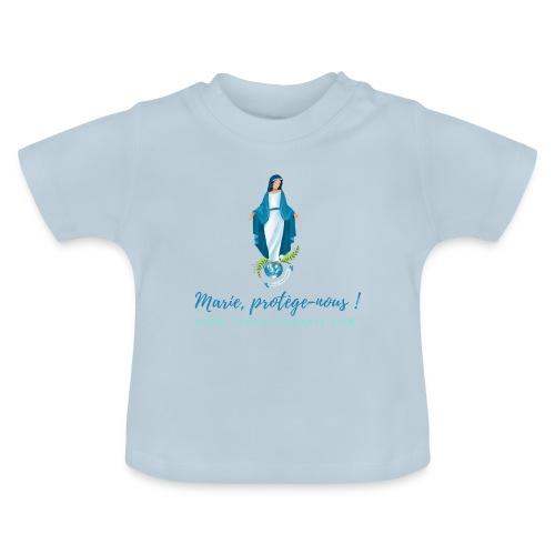 Marie, protège-nous ! - T-shirt Bébé