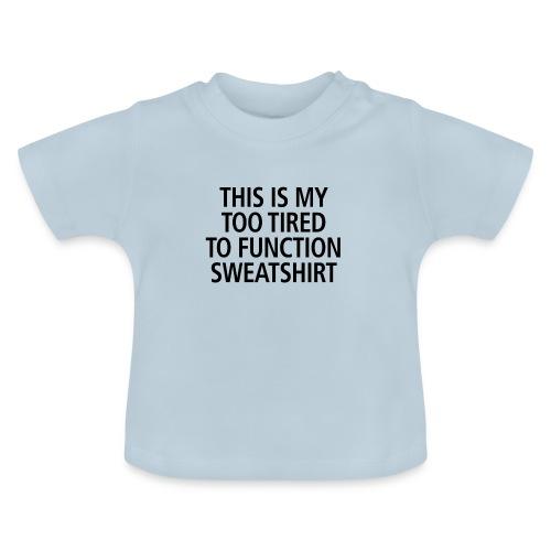 Sweatshirt black - Baby T-Shirt