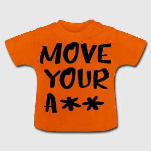 Move your ass - sportief - Baby T-shirt